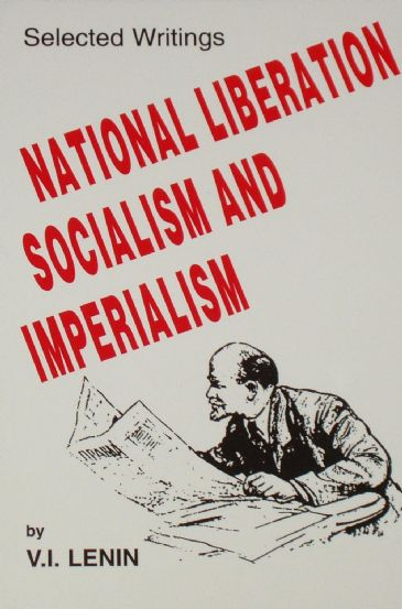 National Liberation Socialism and Imperialism, by Lenin